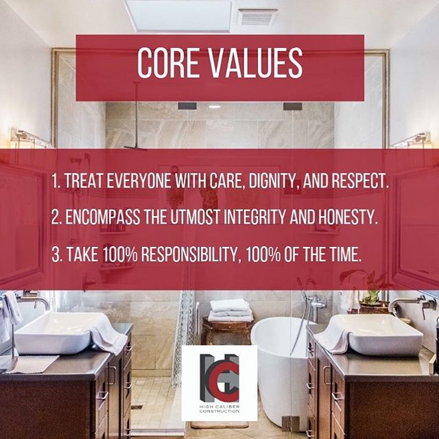 """You know our mission statement - """"We exist to serve all whom we work with, by communicating effectively, and providing high-quality construction,"""" but do you know our core values? #hcnaz #highcaliberconstruction #flagstaffaz #scottsdaleaz #homeimprovement #commercialconstruction #homeconstruction"""