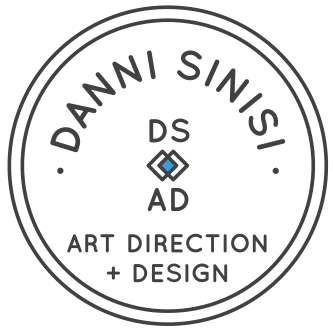 DANNI SINISI -- Art Direction & Design