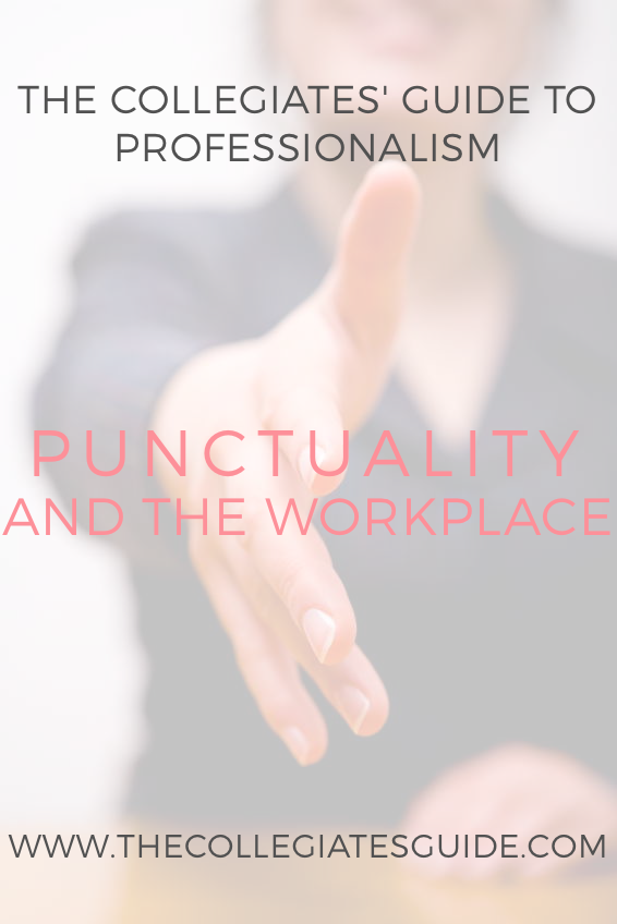 punctuality and professionalism