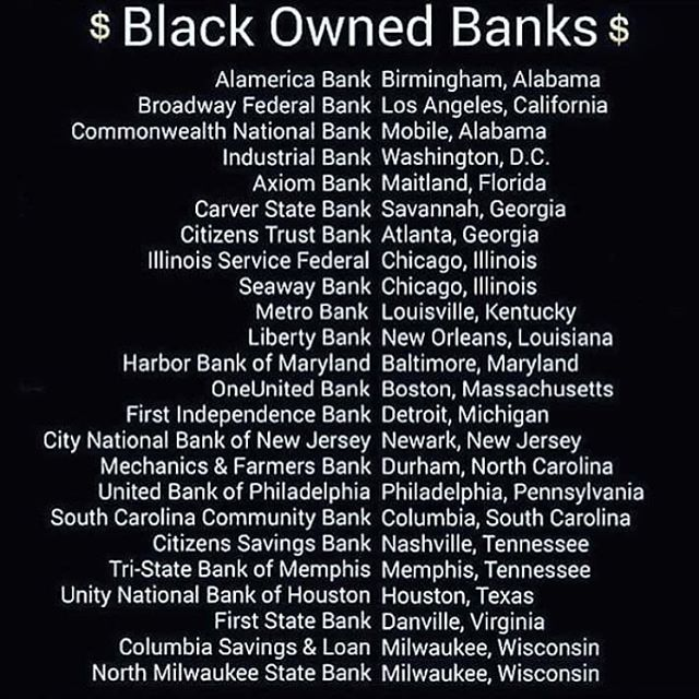 In the last post, a good amount of people wanted to know any suggestions for black owned banks!!!!! Save these down and open an account in your area! A few of these banks have several locations, so be sure to check if these are in YOUR area! Happy Wednesday! 💚