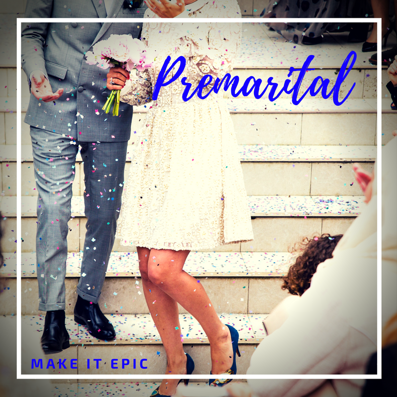 Make it Epic:  Say 'I do' with Confidence + Bliss - Pre-Marital Couples Coaching.
