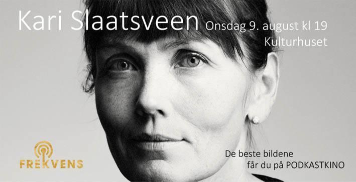 Podkastkino Kari Slaatsveen.jpg