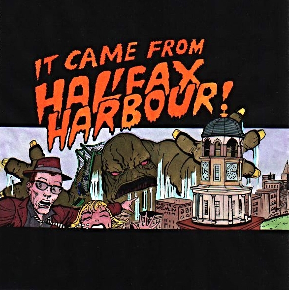 It Came From Halifax Harbour!