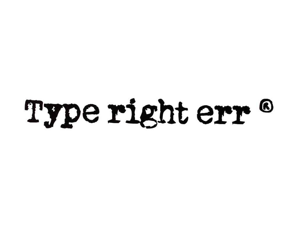 type right err