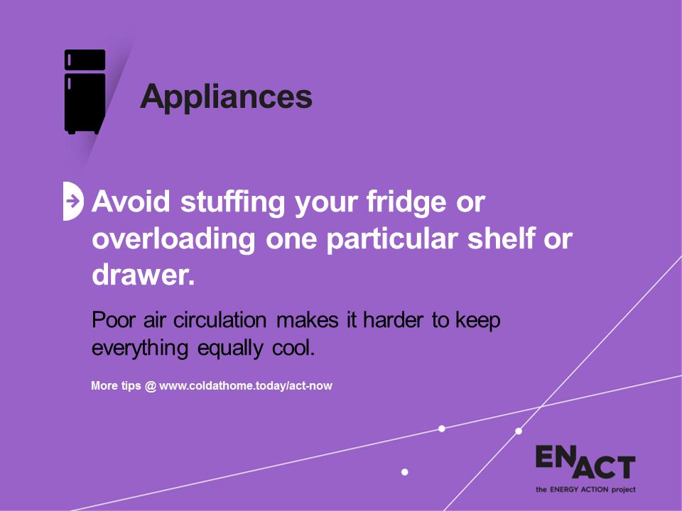Avoid stuffing your fridge or overloading shelves.