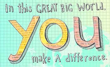 YOU MATTER! YOU MAKE A DIFFERENCE.