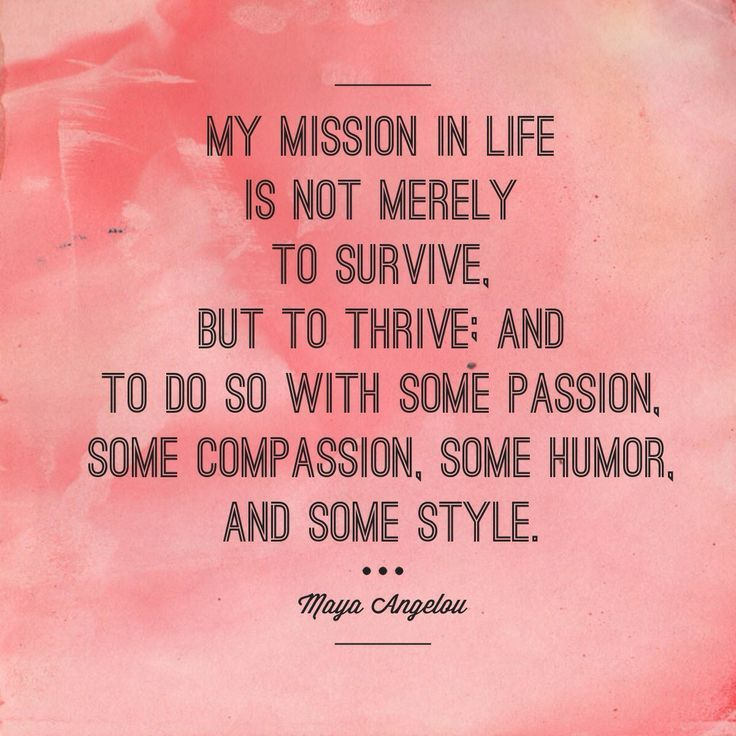 THRIVE IN LIFE WITH PASSION, COMPASSION, HUMOR AND STYLE