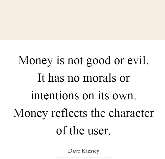 money-is-not-good-or-evil-it-has-no-morals-or-intentions-on-its-own-money-reflects-the-character-of-quote-1.jpg
