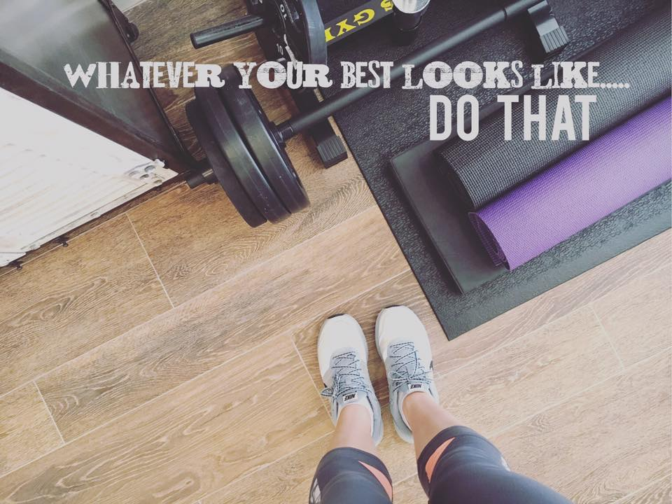 WHATEVER YOUR BEST LOOKS LIKE, DO THAT!