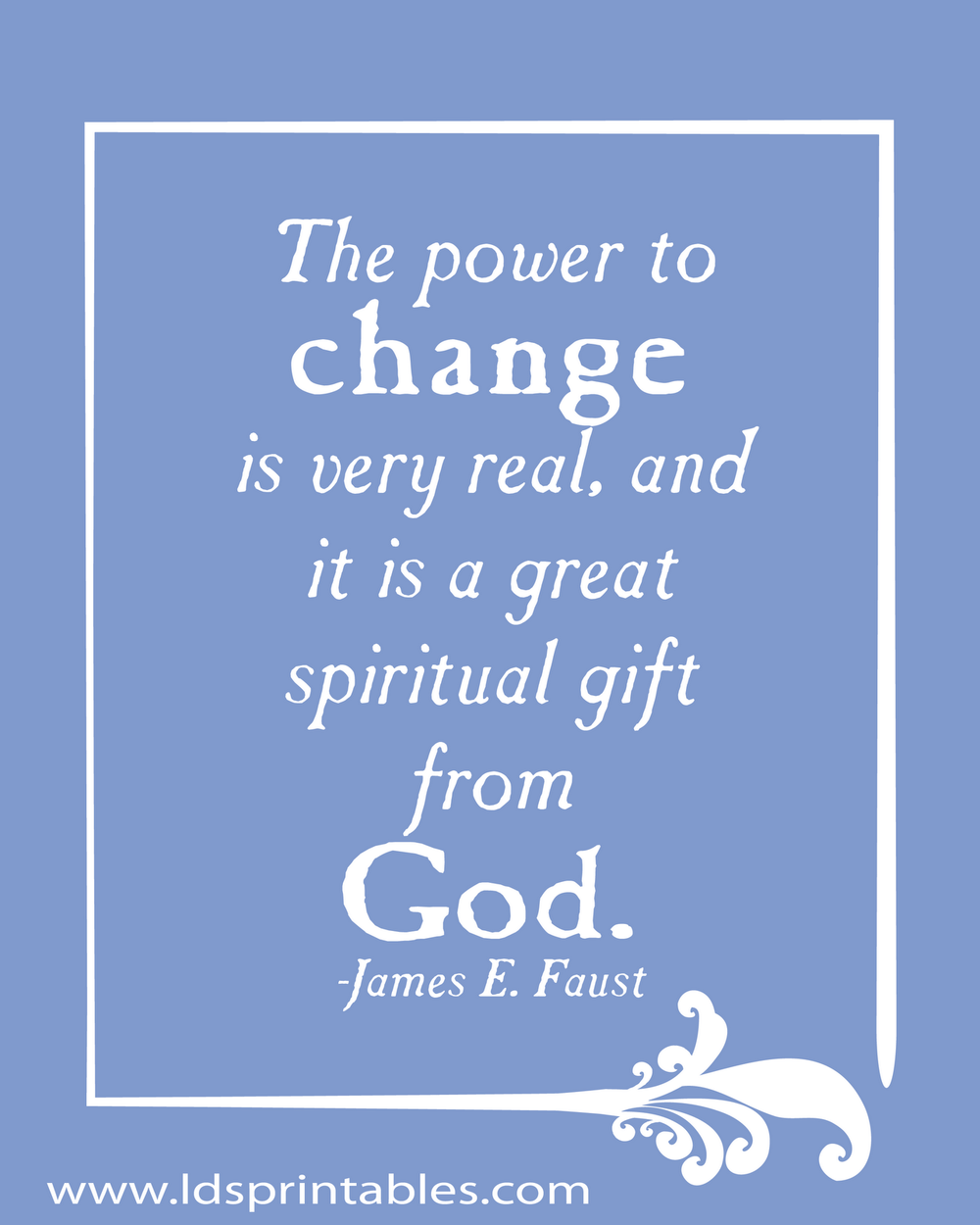 The power to change is real and is a gift from God