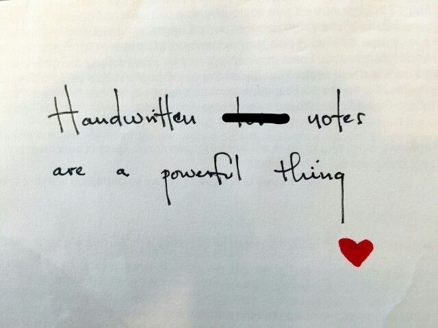 handwritten notes are a powerful thing