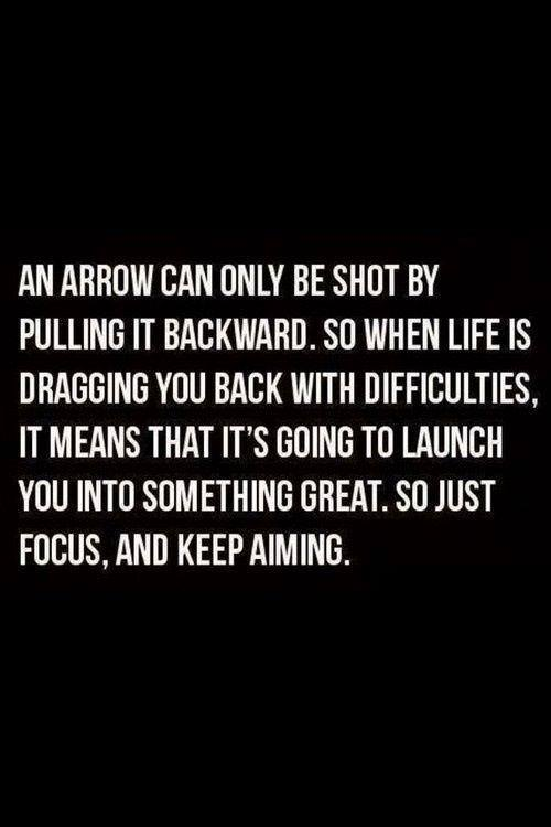 DIFFICULT TIMES LAUNCH YOU FORWARD INTO SOMETHING GREAT
