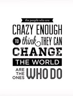 CHANGE THE WORLD BY SMALL CHANGES
