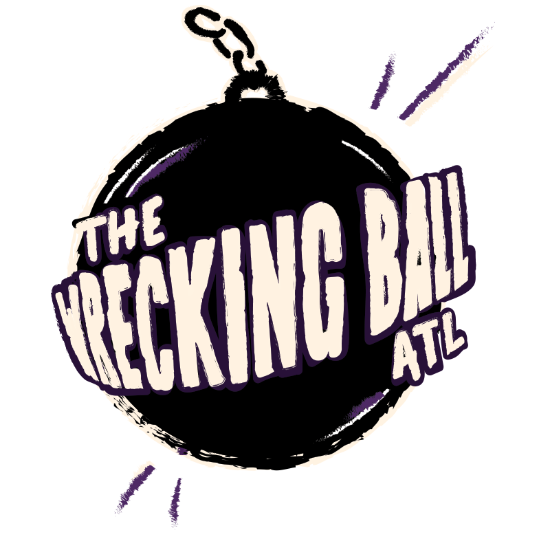 Wrecking Ball ATL