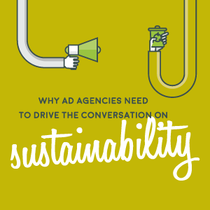 Why ad agencies need to drive the conversation on sustainability  Tim Lindsay D&AD