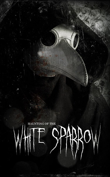 Haunting of the White Sparrow, Horror Short Film