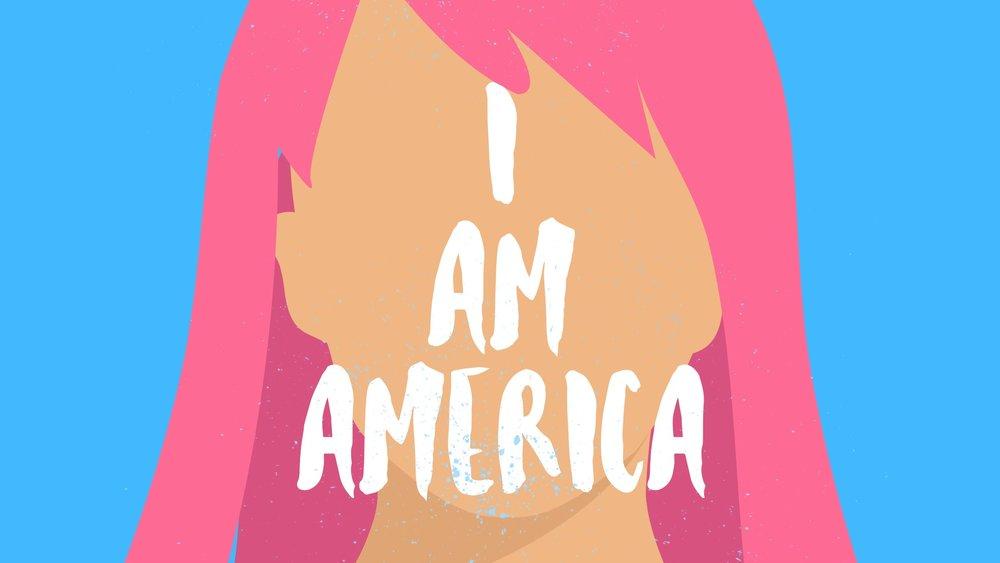 I AM AMERICA