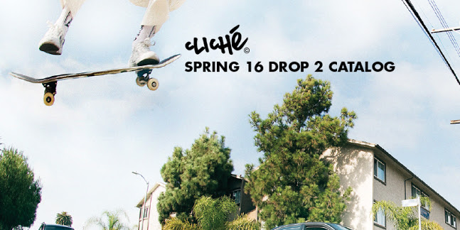 Cliche_skateboards_Spring 2016 drop 2 catalog lookbook