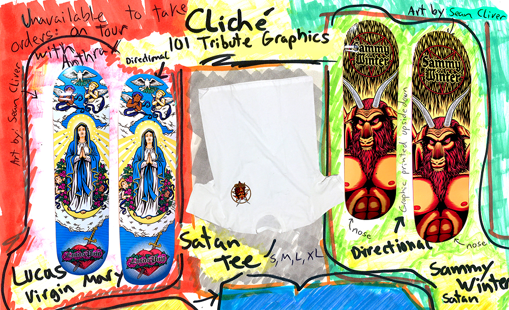Cliche skateboards tribute graphics 101 skateboards Lucas Puig Virgin Mary Sammy Winter Satan