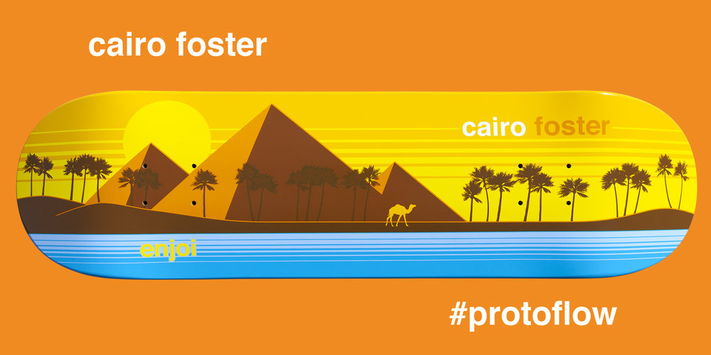 cairo's last pro board for enjoi #protoflow