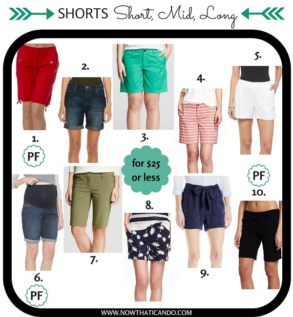 $25 or less: Shorts for every mom's wardrobe! (Own at least 1-2 pairs) PF=Pregnancy Friendly