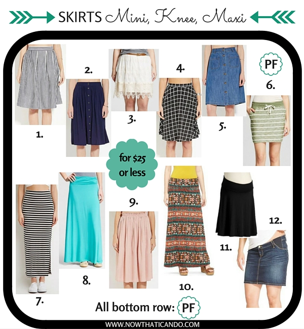 $25 or less: Skirts for every mom's wardrobe: Mini, knee, maxi! PF= pregnancy friendly.
