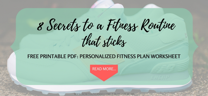 A busy mom who finds it hard to squeeze work outs in to her crazy schedule? If you're unmotivated or simply can't find the time, this blog post will walk you through 8 hacks to create a flexible fitness routine that sticks. Click through for details and free printable worksheet for creating your personal fitness plan. // PDF Printable // Mom Health and Fitness