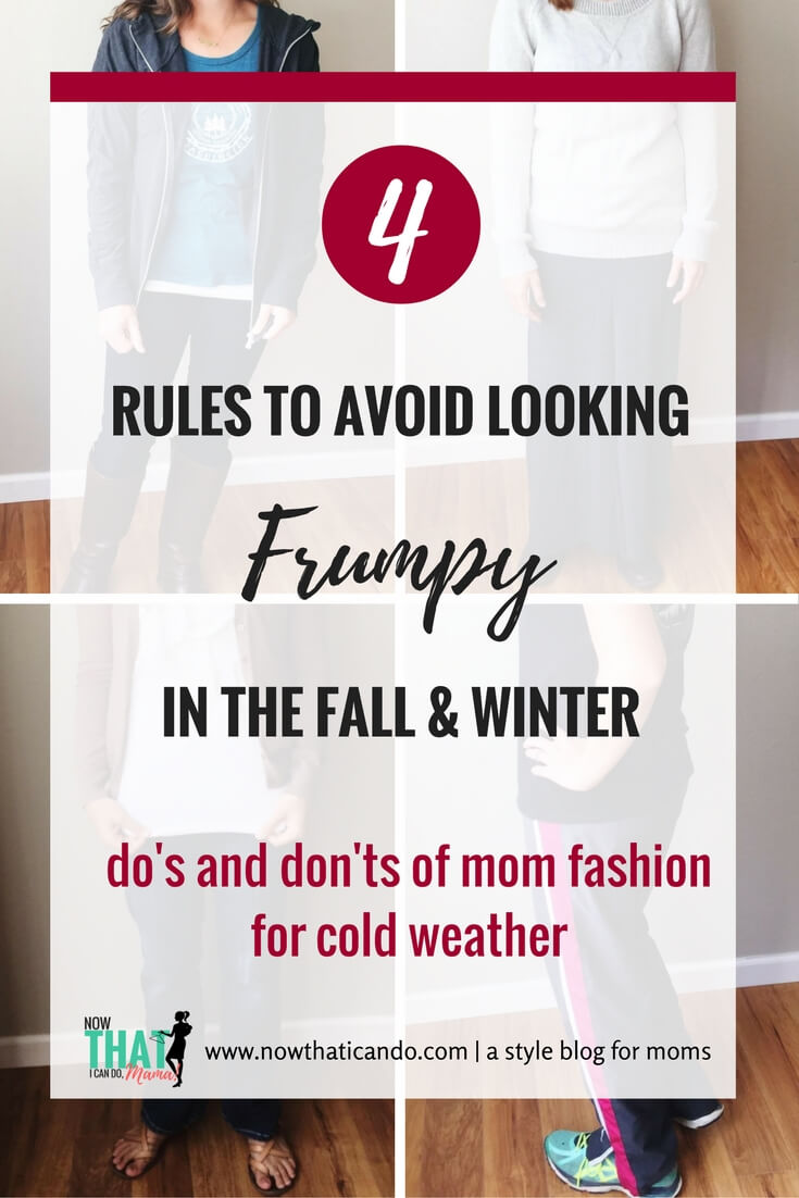 Do you sometimes struggle to avoid looking frumpy when you're choosing what to wear? The need for added layers in the fall and winter only makes it harder! Check out this mom bloggers 4 rules for dressing chic while staying comfy in the fall and winter. Click through for easy-to-follow examples. // How to Turn Frumpy Outfits Into Chic Mom Outfits