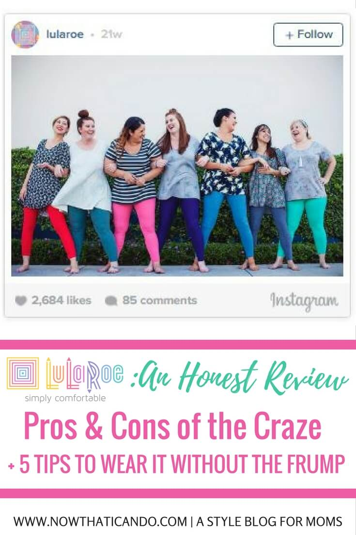 LuLaRoe fan? LuLaRoe skeptic? This post is for you. It's time for an honest review from someone who hasn't completely lost their mind over the craze. Click through for this fashion blogger mama's honest opinion on the pros and cons for LuLaRoe plus her 5 tips to style it right and avoid looking frumpy.