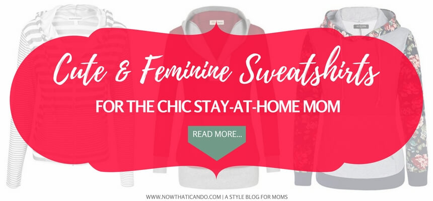 The perfect gift idea for busy, tired moms. Be comfy without compromising chic with these adorable and affordable pullover sweatshirts & hoodies on Amazon. Great for the stay-at-home moms!