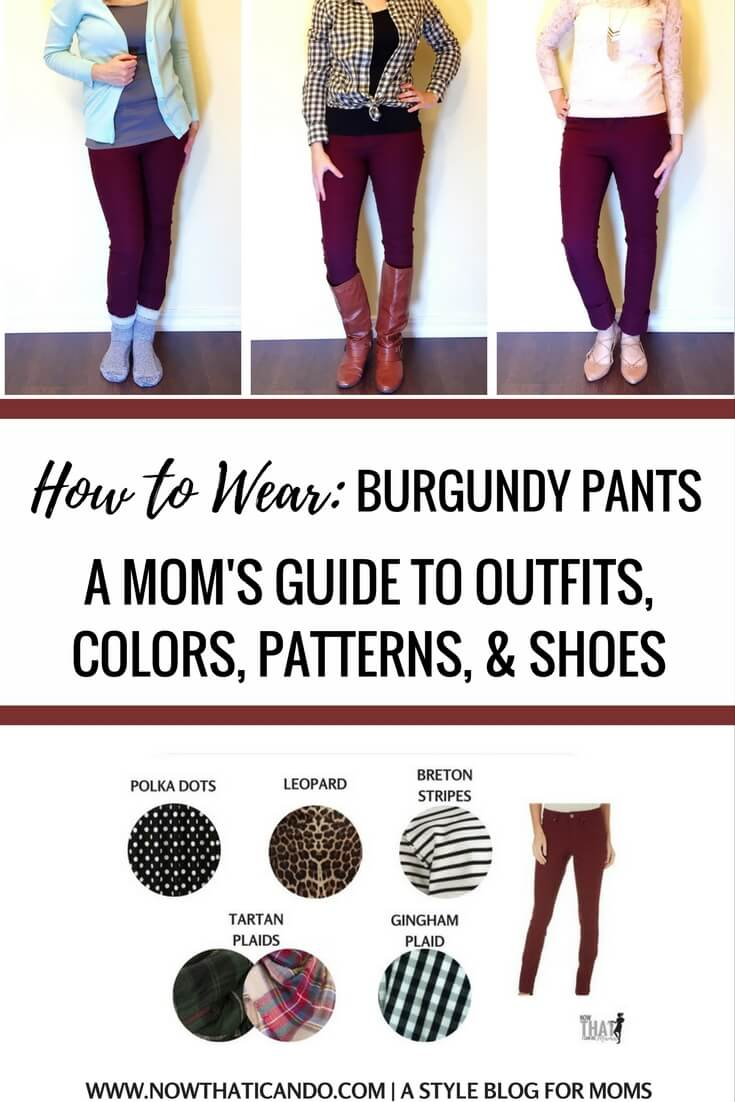 Moms Complete Guide To Styling Burgundy Pants With Free Printable