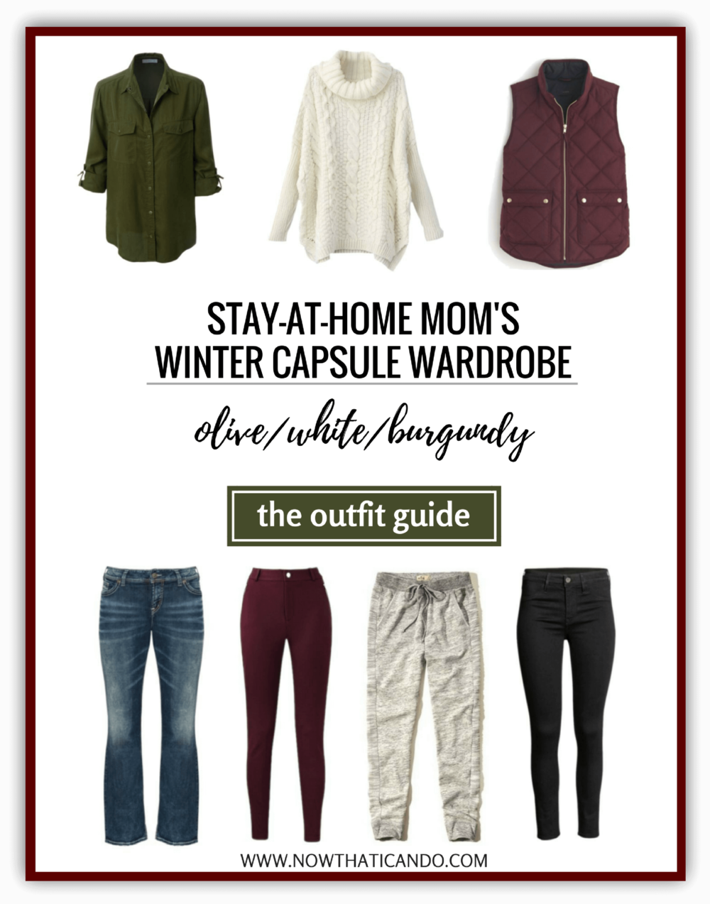 Winter Capsule Outfit Guide-Olive, White, Burgundy.png