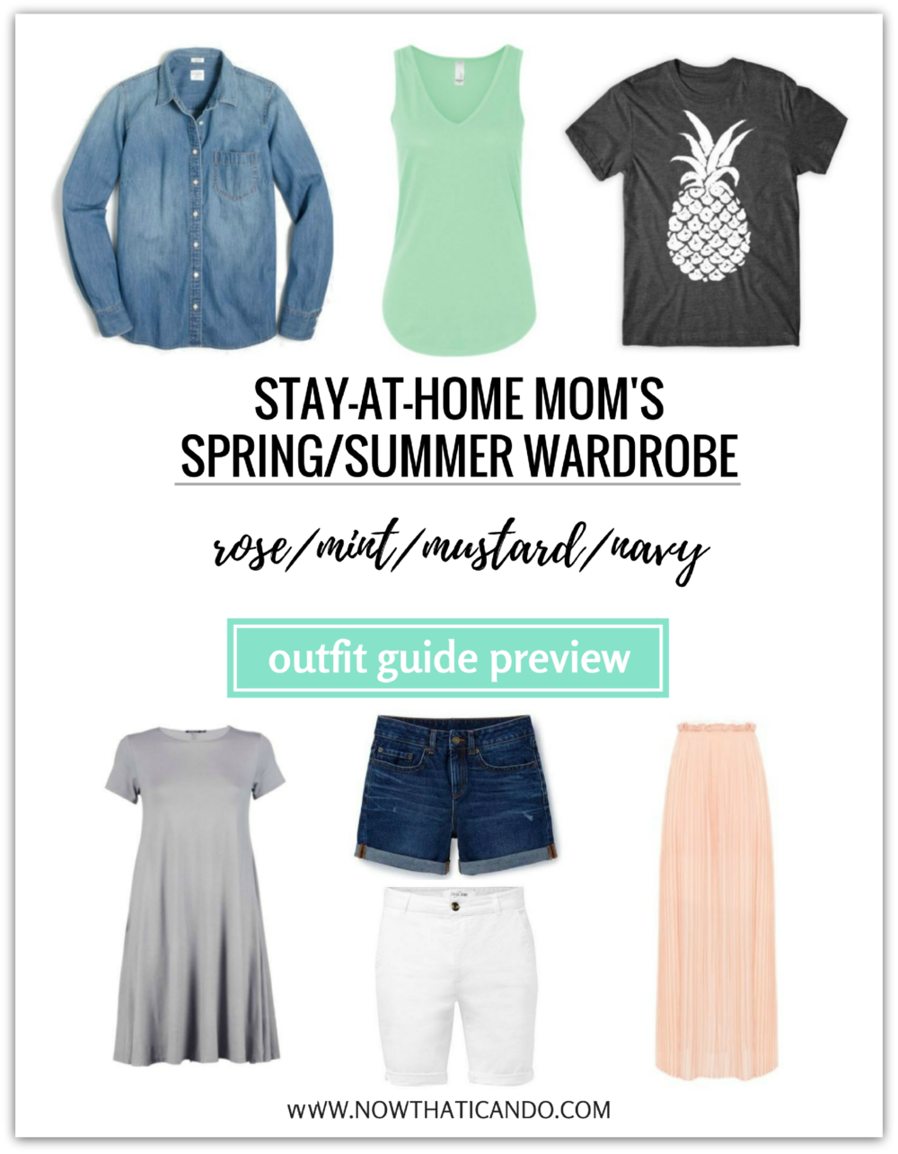 Spring/Summer Style Guide for Moms