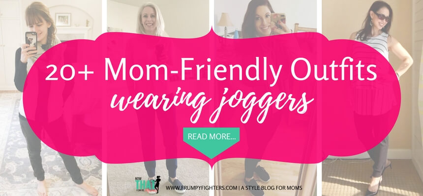 Do you love the comfy look of joggers? They are a trendy style right now, but they are hard to style without looking like you're wearing frumpy sweatpants. I love this blog post on how #moms style cute #jogger #outfits for #casual and #dressy!  #tips  #momlife #fashion #mom # ideas #easy #clothes #style #tricks