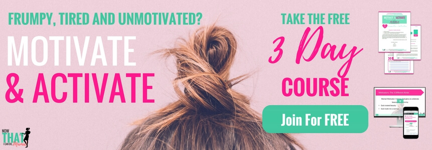 3 videos & workbook to get motivated and equipped to fight the mom frump on a daily basis!