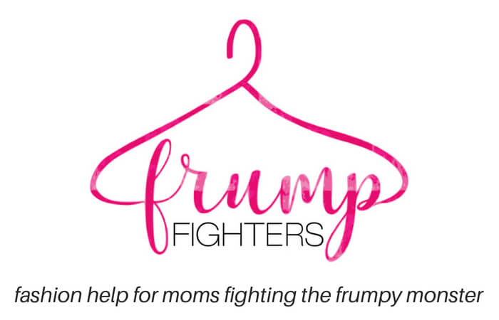 Frump Fighters | Easy Fashion for Moms