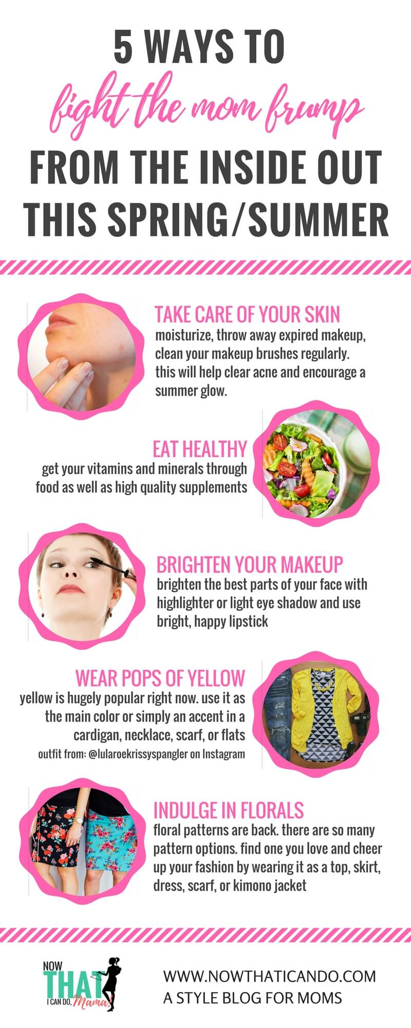 Tips for feeling and looking your best as a busy mom this spring and summer. I want to try to do all of these things!