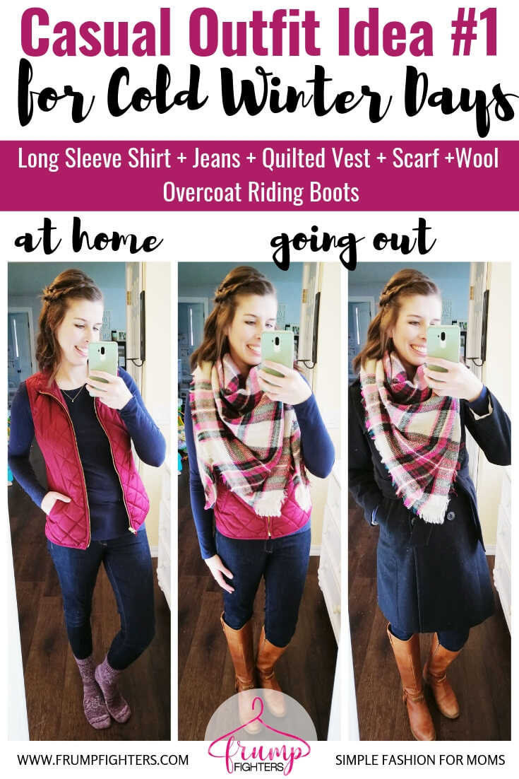 How to dress cute in layers to stay warm and stylish in winter- Casual Chic Outfit Idea - Long Sleeve Shirt + Jeans + Vest + Scarf + Riding Boots.jpg