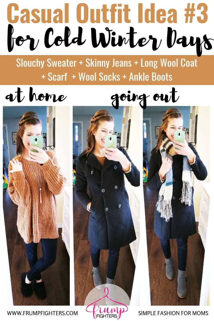 How to dress cute in layers to stay warm & stylish in winter, Casual Chic Outfit Idea, Slouchy Sweater + Skinny Jeans + Wool Coat + Scarf +Wool Socks + Ankle Boots.jpg