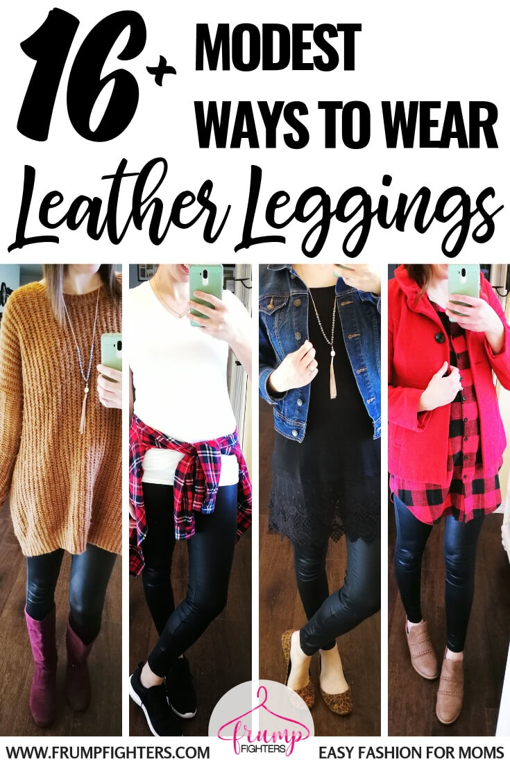 9683bf0f991a What to Wear with Leather Leggings in 2019  14 Casual   Classy Outfit Tips  — Frump Fighters