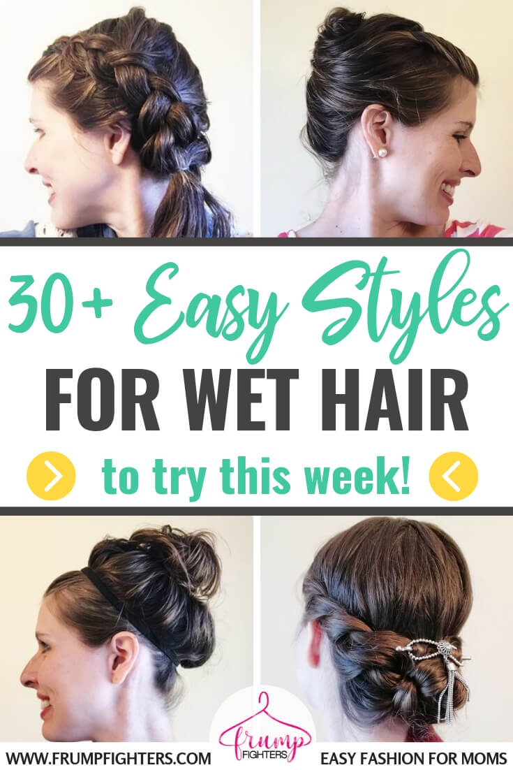 If you need a quick & easy hairstyle for wet hair look no further! Here are 30+ tutorials anyone can accomplish in a matter of minutes. With step-by-step instructions and videos you can style your freshly showered hair in no time. #hairstyles #wethair #easyhair #tips #tutorials
