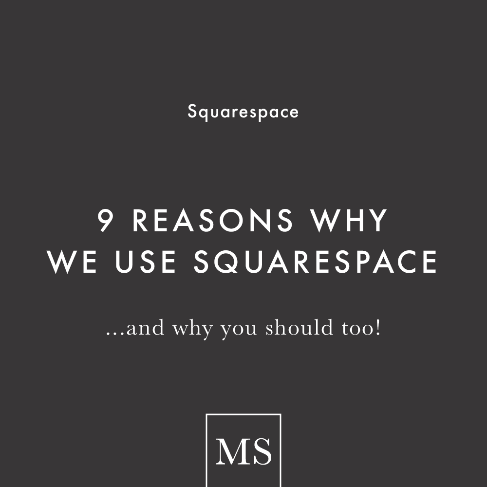 9 Reasons Why You Should Use Squarespace by Mod Square Design