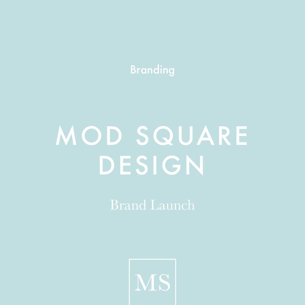 Branding launch for Mod Square Design - blog