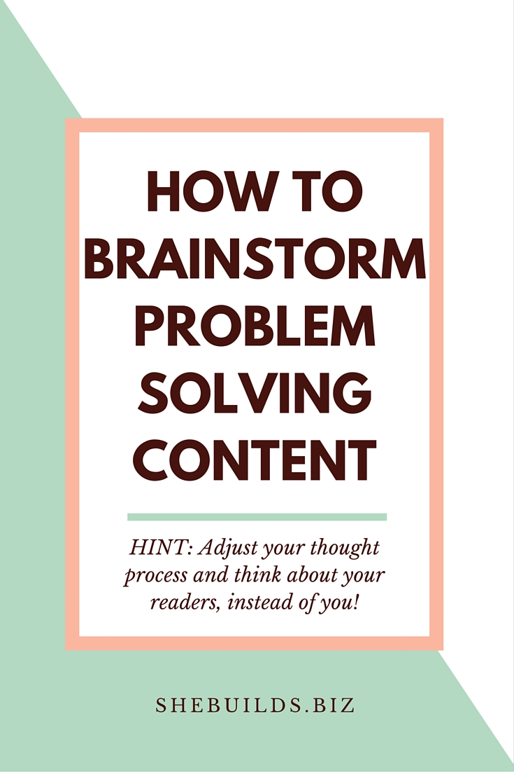 How to Brainstorm Problem Solving Content