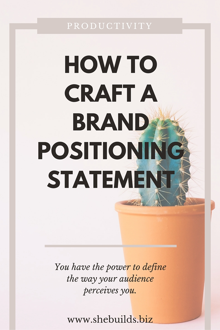 How to Craft a Brand Positioning Statement