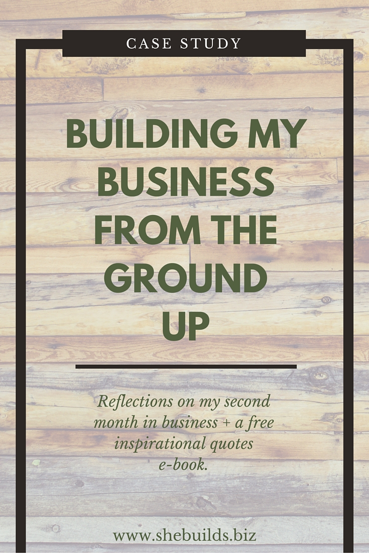 Building a Business From the Ground Up - the second month