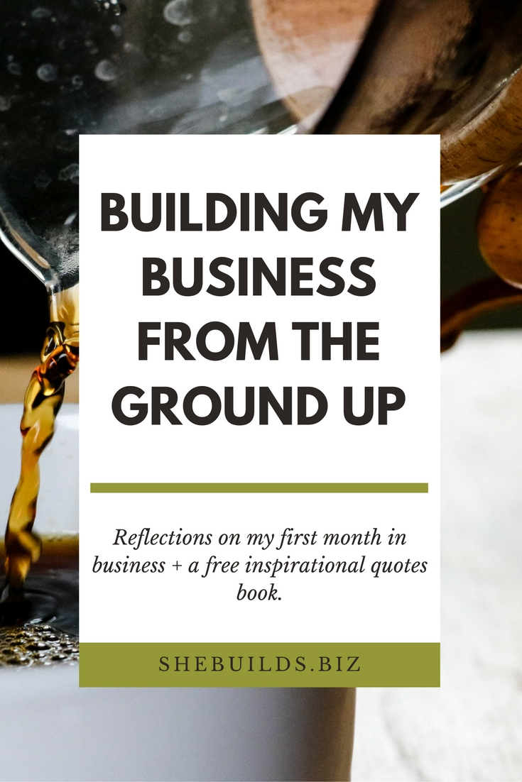 Building My Business from the Ground Up (the first month)