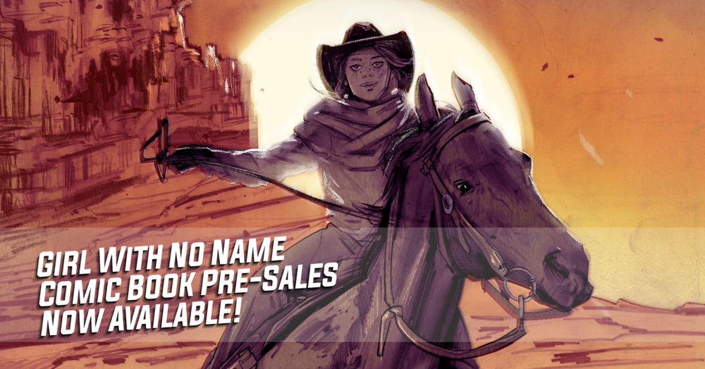 """""""Girl With No Name"""" Comic Book Pre-Sales Now Available!"""