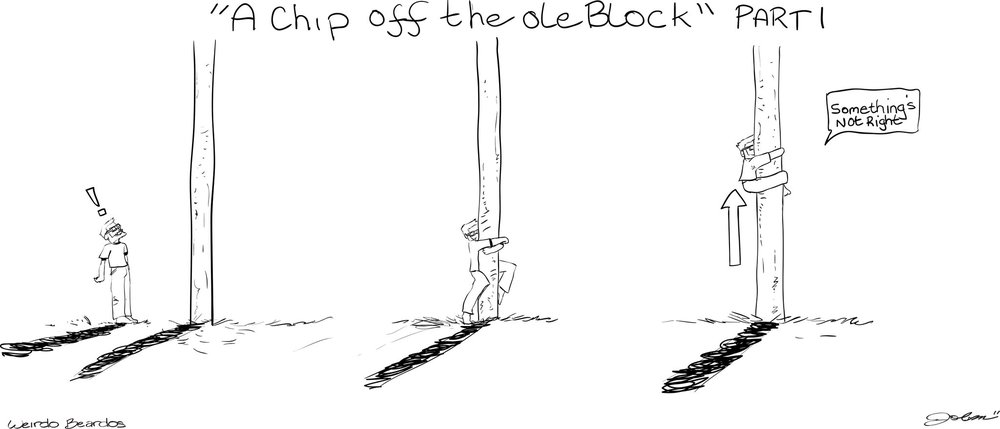 Chip Off the Ole Block, Part 1