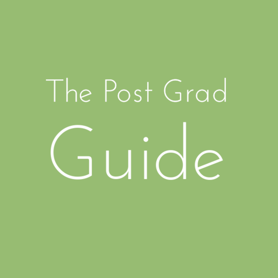 The Post Grad Guide is a series on entering the real world after graduation because it's a jungle out there